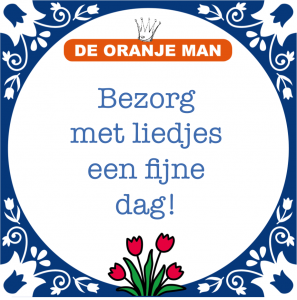 bezorg-met-liedjes-een-fijne-dag-de-oranje-man